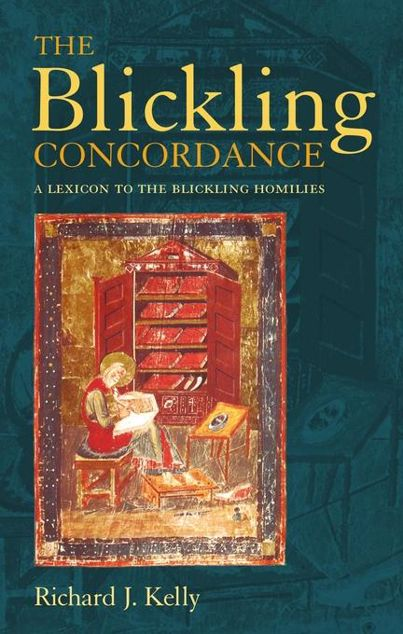 Picture of The Blickling Concordance: A Lexicon to the Blickling Homilies