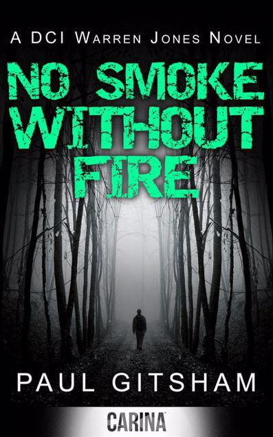 Picture of No Smoke Without Fire (A DCI Warren Jones Novel - Book 2)