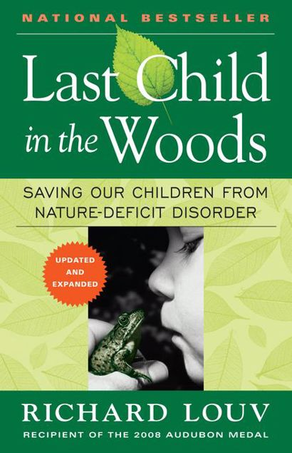 Picture of Last Child in the Woods: Saving Our Children From Nature-Deficit Disorder