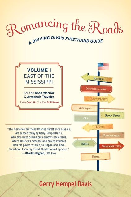 Picture of Romancing the Roads: A Driving Diva's Firsthand Guide, East of the Mississippi