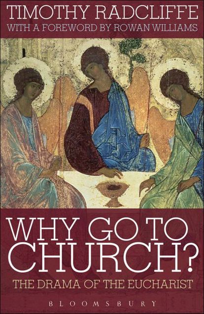 Picture of Why Go to Church?: The Drama of the Eucharist
