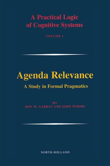 Picture of Agenda Relevance: A Study in Formal Pragmatics: A Study in Formal Pragmatics