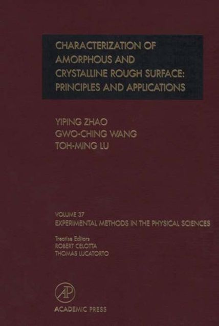 Picture of Characterization of Amorphous and Crystalline Rough Surface -- Principles and Applications
