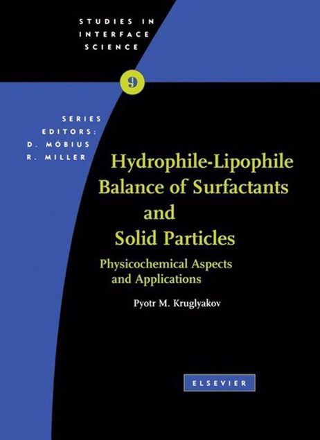 Picture of Hydrophile - Lipophile Balance of Surfactants and Solid Particles: Physicochemical aspects and applications