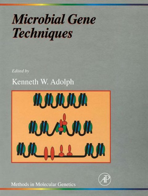 Picture of Microbial Gene Techniques: Molecular Microbiology Techniques Part B