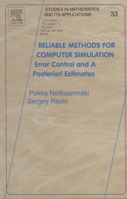 Picture of Reliable Methods for Computer Simulation: Error Control and Posteriori Estimates