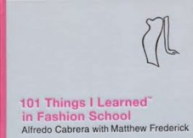 Picture of 101 Things I Learned In Fashion School