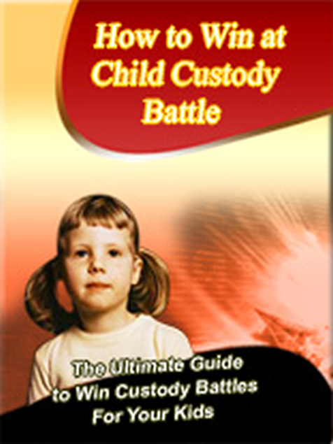 Picture of How to Win at Child Custody Battle