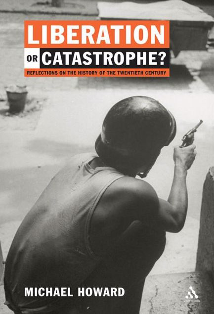 Picture of Liberation or Catastrophe?: Reflections on the History of the 20th Century