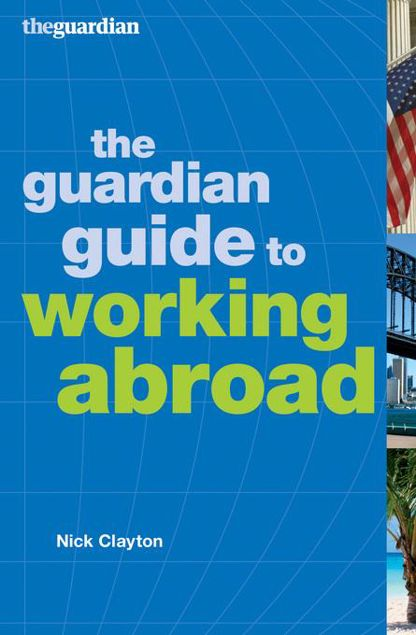 Picture of The Guardian Guide to Working Abroad
