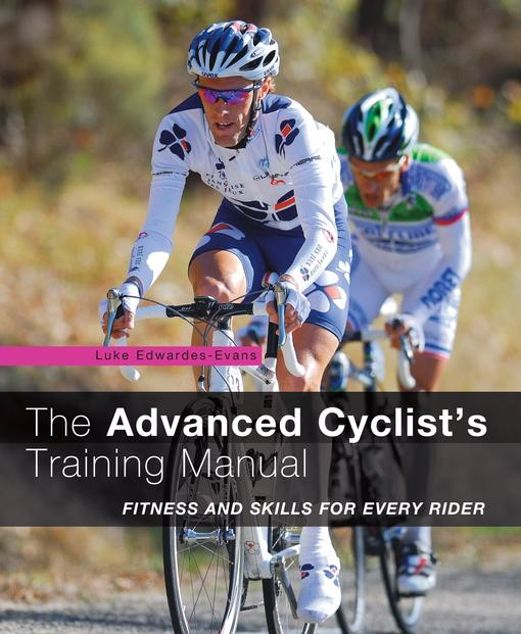 Picture of The Advanced Cyclist's Training Manual: Fitness and Skills for Every Rider