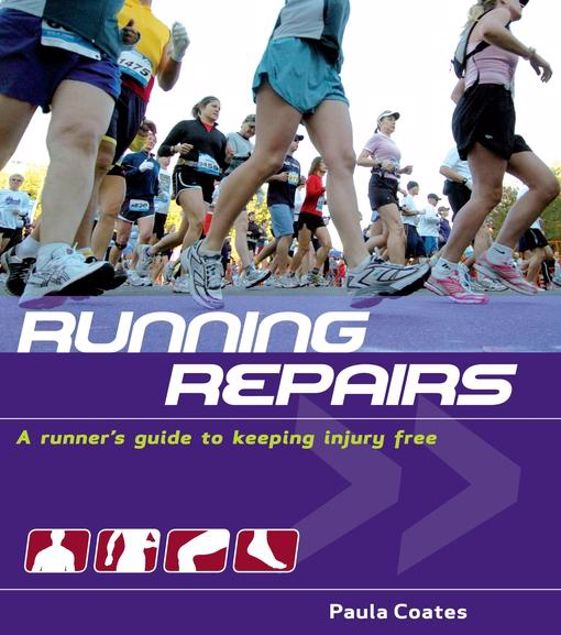 Picture of Running Repairs: A Runner's Guide to Keeping Injury Free