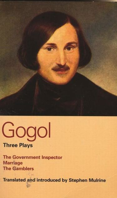 Picture of Gogol Three Plays: The Government Inspector; Marriage; The Gamblers