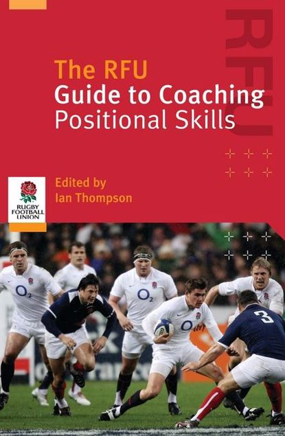 Picture of The Rfu Guide to Coaching Positional Skills