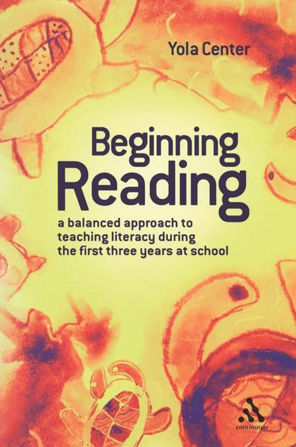 Picture of Beginning Reading: A Balanced Approach to Teaching Reading During the First Three Years at School