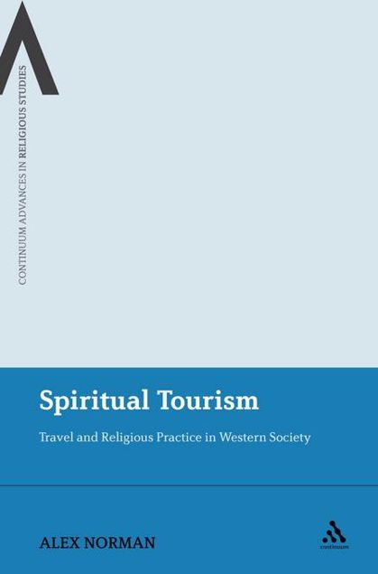 Picture of Spiritual Tourism: Travel and Religious Practice in Western Society