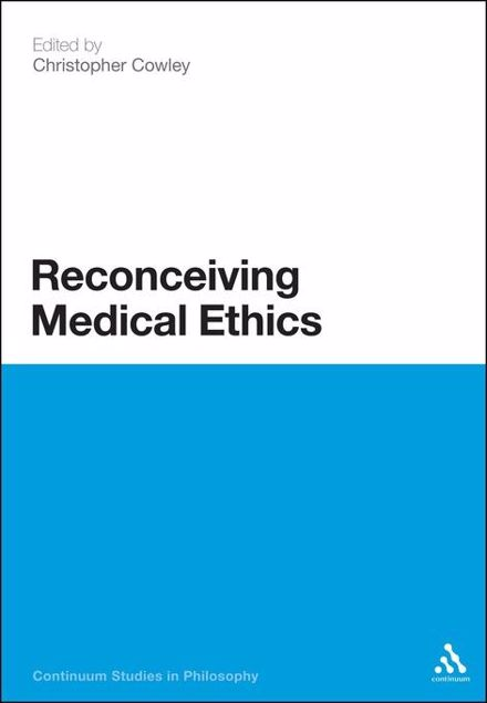Picture of Reconceiving Medical Ethics