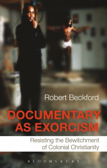 Picture of Documentary as Exorcism: Resisting the Bewitchment of Colonial Christianity