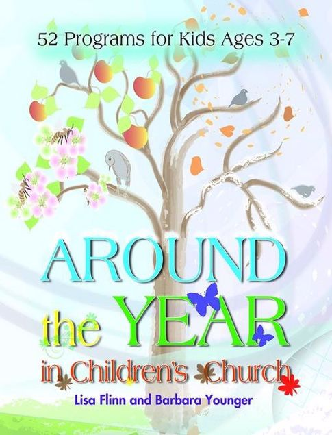 Picture of Around the Year in Children's Church: 52 Programs for Kids Ages 3-7