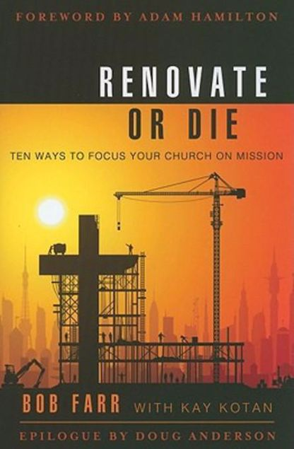 Picture of Renovate or Die: 10 Ways to Focus Your Church on Mission
