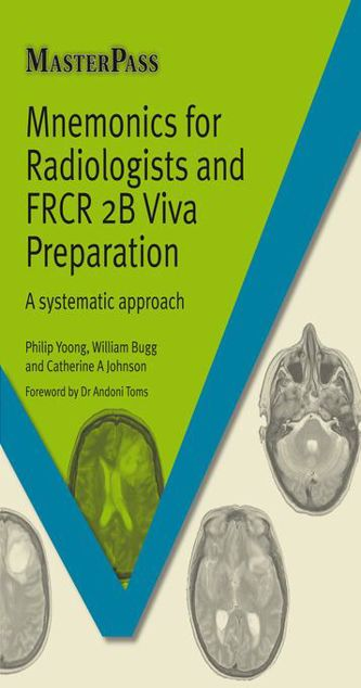 Picture of Mnemonics for Radiologists and FRCR 2B Viva Preparation: A systematic approach