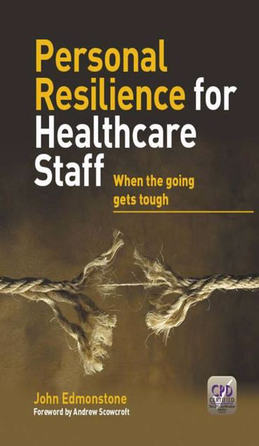 Picture of Personal Resilience for Healthcare Staff: When the going gets tough