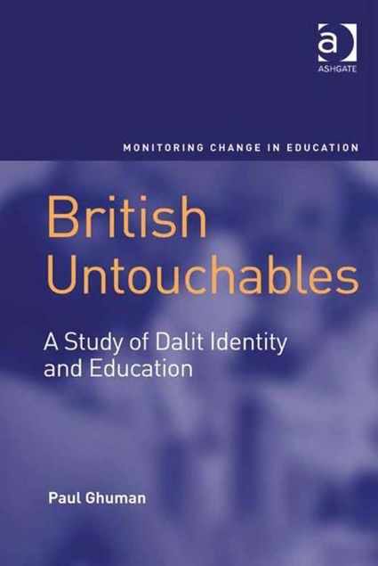 Picture of British Untouchables: A Study of Dalit Identity and Education