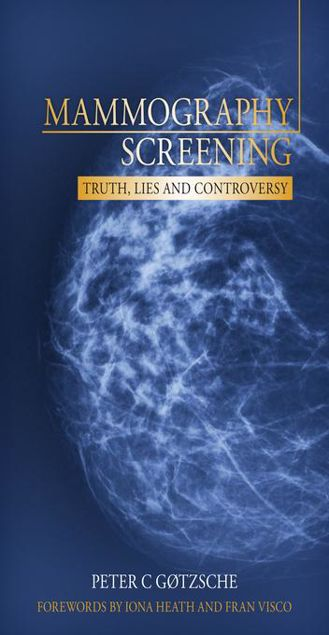 Picture of Mammography Screening: Truth, Lies and Controversy: truth, lies and controversy