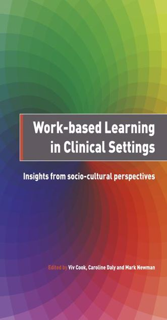 Picture of Work-Based Learning in Clinical Settings: Insights from Socio-cultural Perspectives