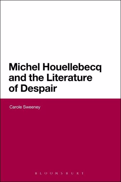Picture of Michel Houellebecq and the Literature of Despair