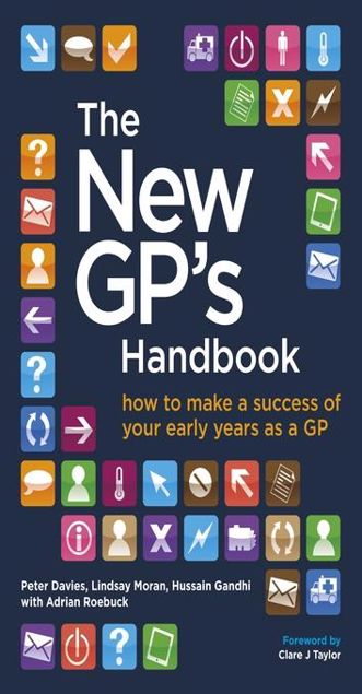 Picture of The New GP's Handbook: how to make a success of your early years as a GP