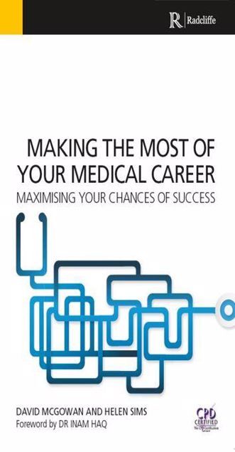 Picture of Making the Most of Your Medical Career: How to improve your chances of success