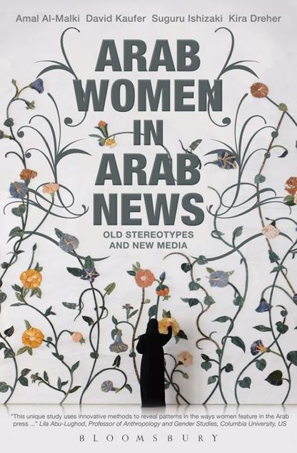 Picture of Arab Women in Arab News: Old Stereotypes and New Media