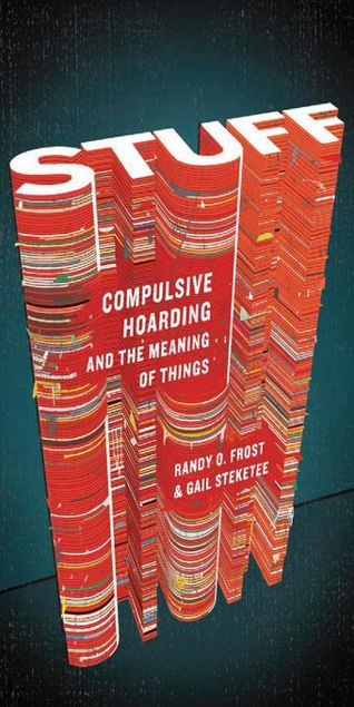 Picture of Stuff: Compulsive Hoarding and the Meaning of Things