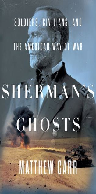 Picture of Sherman's Ghosts: Soldiers, Civilians, and the American Way of War