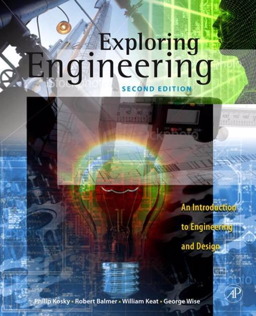 Picture of Exploring Engineering: An Introduction to Engineering and Design