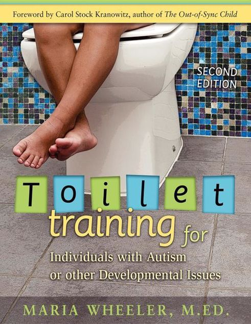 Picture of Toilet Training for Individuals with Autism or Other Developmental Issues: Second Edition