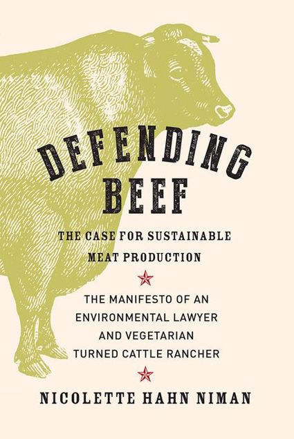 Picture of Defending Beef: The Case for Sustainable Meat Production