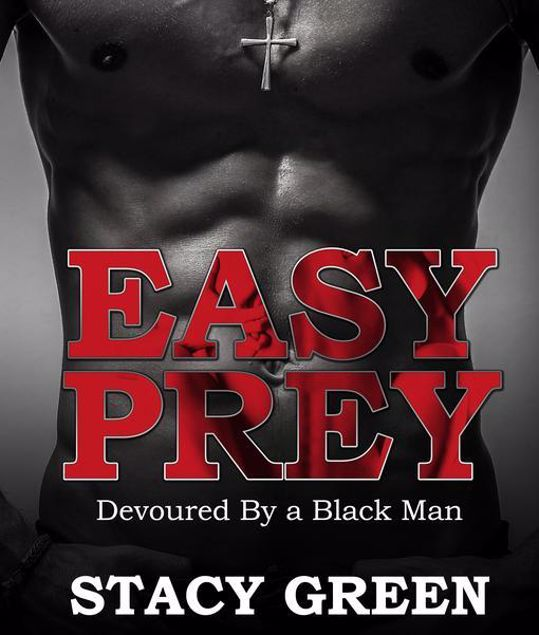 Picture of Easy Prey: Devoured By a Black Man