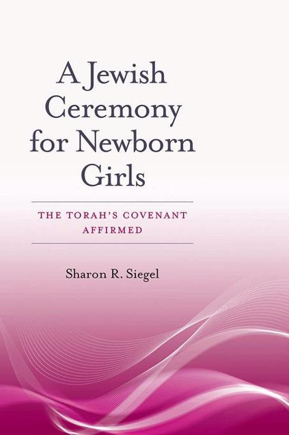 Picture of A Jewish Ceremony for Newborn Girls: The Torah's Covenant Affirmed