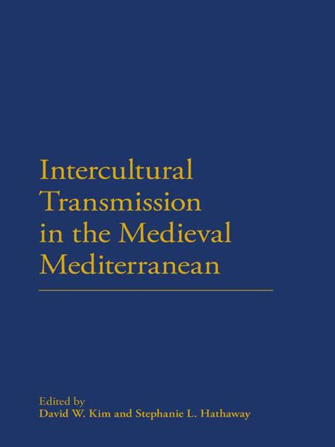 Picture of Intercultural Transmission in the Medieval Mediterranean