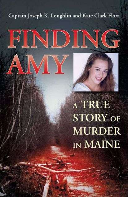 Picture of Finding Amy: A True Story of Murder in Maine
