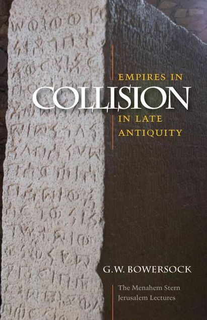 Picture of Empires in Collision in Late Antiquity