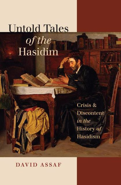 Picture of Untold Tales of the Hasidim: Crisis and Discontent in the History of Hasidism