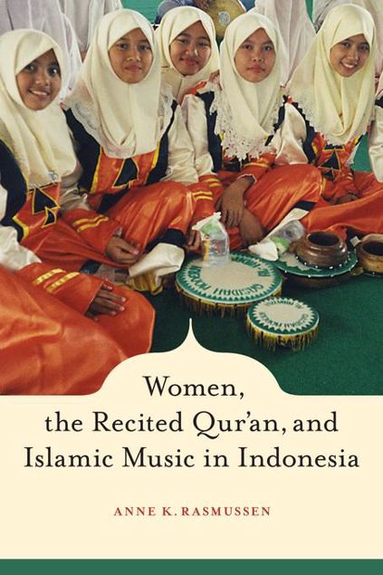 Picture of Women, the Recited Qur'an, and Islamic Music in Indonesia
