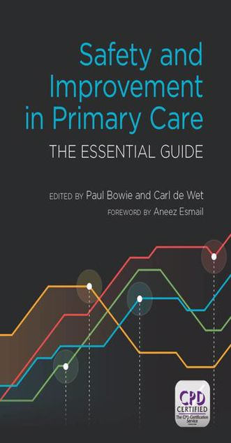 Picture of Safety and Improvement in Primary Care: The Essential Guide