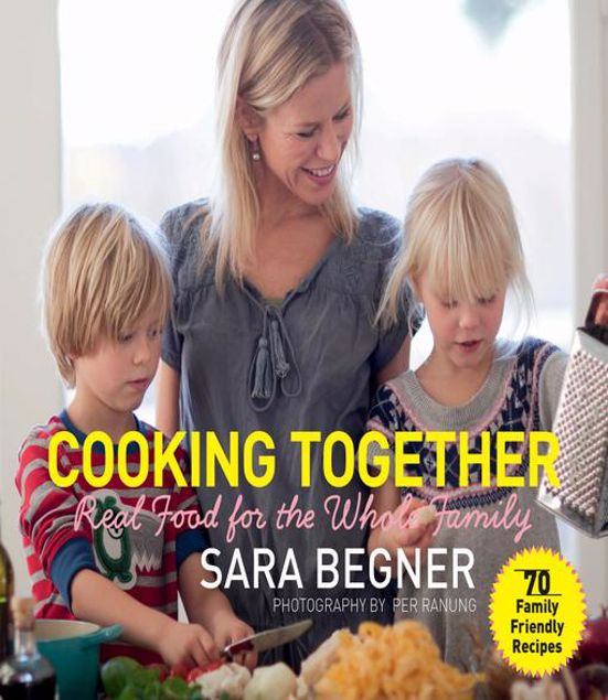 Picture of Cooking Together: Real Food for the Whole Family