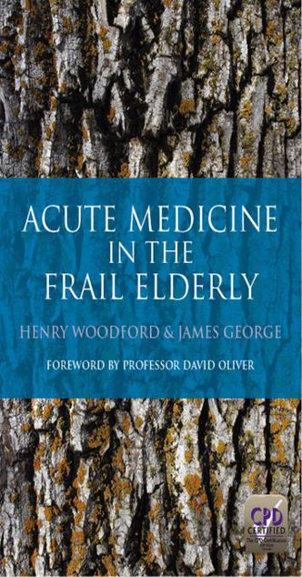 Picture of Acute Medicine in the Frail Elderly