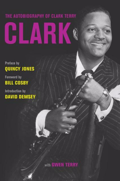 Picture of Clark: The Autobiography of Clark Terry
