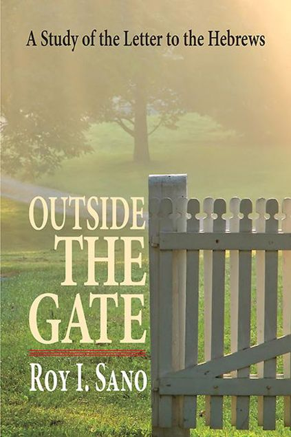 Picture of Outside the Gate: A Study of the Letter to the Hebrews